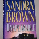 Unspeakable by Sandra Brown HB/DJ