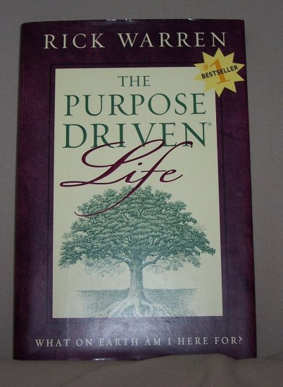 The Purpose Driven Life by Rick Warren HB/DJ
