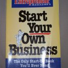 Start Your Own Business by Entrepreneur Magazine HB/DJ