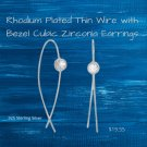 Rhodium Plated Thin Wire with Bezel CZ Earrings Sterling Silver