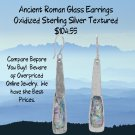 Roman Glass Earrings Oxidized Textured Sterling Silver