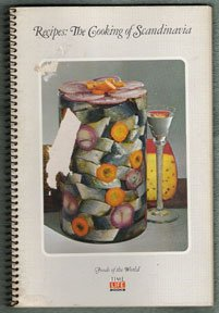 """Recipes: The Cooking of Scandinavia, 1968, """"Foods of the World"""" series by Time-Life Books"""