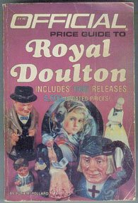 Official Price Guide to Royal Doulton, Pollard 1985 Fourth Ed.