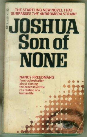 Joshua Son of None, Freedman- Kennedy Clone JFK cloning- Dell 4344 First printing 1974 Paperback