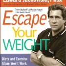 Escape Your Weight - E. Jackowski loss exercise diet