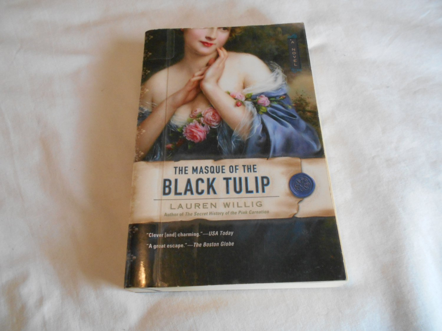 The Masque of the Black Tulip by Lauren Willig (2006) (B20) Pink Carnation #2, Women Spies