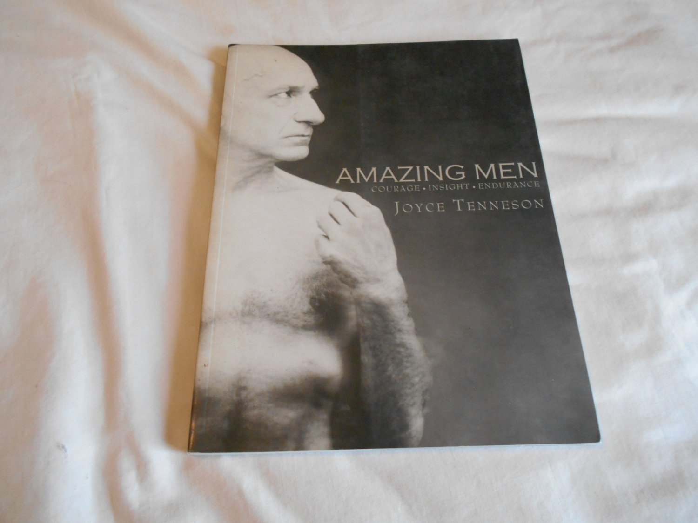 Amazing Men: Courage, Insight, Endurance by Joyce Tenneson (2004) (B33) Portraits
