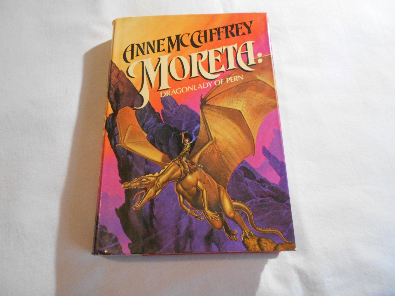 Moreta: Dragonlady of Pern by Anne McCaffrey (1983) (62) Dragon Riders of Pern #7, Science Fiction