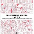 Talk To me in Korean Level 5 Book Korean Language Grammar Beginner Textbook