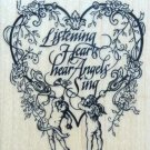 Rubber Stamp LISTENING HEARTS HEAR ANGELS SING Cherub Heart