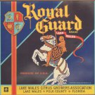 LOT of 10 Same Original Royal Guard Vintage Citrus Crate Label Lake Wales FL.