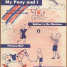 Vintage Sheet Music My Pony and I Sailing to the Rainbow 1949