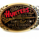 1981 Old Hunters Never Die They Just Stay Loaded Brass Belt Buckle