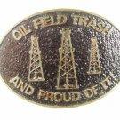 1981 OIl Field Trash Proud of It Bronze Belt Buckle By TKS 42016 #6 of Edition