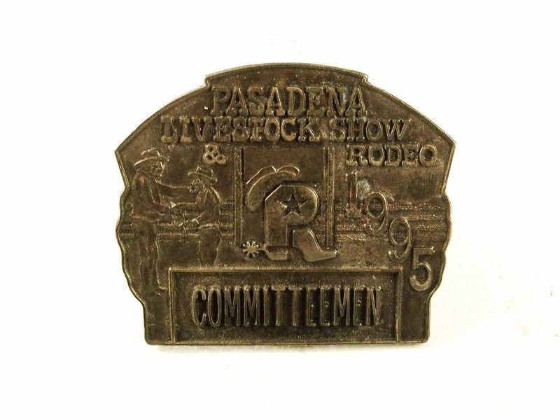 1993 Pasadena TX Livestock Rodeo Committeeman Badge Unbranded 32916