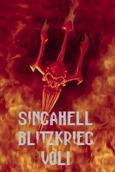 Singahell Blitzkrieg vol1