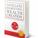 Affiliate Marketing Wealth Creation