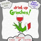 Drink up Grinches svg, grinch cut file, grinch quotes, grinch shirt, grinch christmas svg