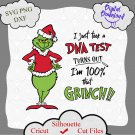 I just took a DNA test turns out I'm 100% that Grinch, christmas svg, funny christmas, Grinch svg