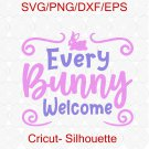 Every Bunny Welcome svg, Easter svg, Rustic svg, Farmhouse Easter svg, Easter Sign svg