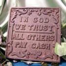 "Cast Iron ""In God We Trust"" Plaque"