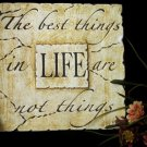 "Inspirational Plaque ""Best Things In Life"