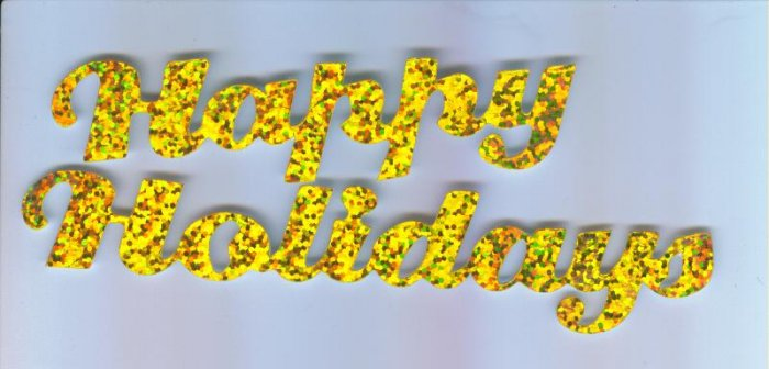 Scrapbooking Die Cuts Cut Yellow Prismatic HAPPY HOLIDAYS