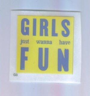 Scrapbooking Single Use RUB ON Ons GIRLS JUST WANNA HAVE FUN Rub-Ons