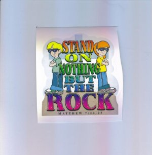Scrapbooking Sticker - Stand On Nothing But The Rock Matthew 7:24-25 Stickers