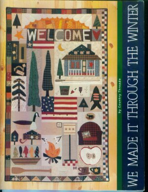 We Made It Through The Winter ~ by Country Threads Quilting Pattern Book