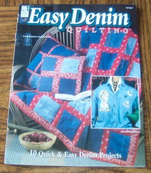 EASY DENIM QUILTING House of White Birches Quilting Pattern Book