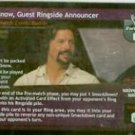 Raw Deal Al Snow Guest Ringside Announcer Foil