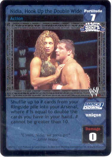 Raw Deal Nidia, Hook Up the Double Wide Ultra-rare Foil