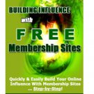 Building Influence With Free Membership Sites - eBook