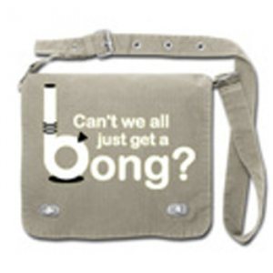 """Front flap Tag Bag """"Can't we all just get a bong"""" Charcoal"""