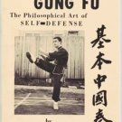 Chinese Gung Fu: The Philosophical Art of Self-Defense ecrater