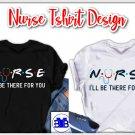 Nurse Svg, I'll Be There For You Svg, Nurse 2020 Svg, Nursing Medical Design, Nurse Svg