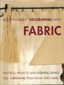 Do-It-Yourself Decorating with Fabric