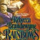 Rainbow's End by Rebecca Brandewynne