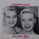 The rhythm sisters - American boys   7 inch vinyl