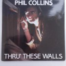 Phil Collins - thru these walls  7'  single walls