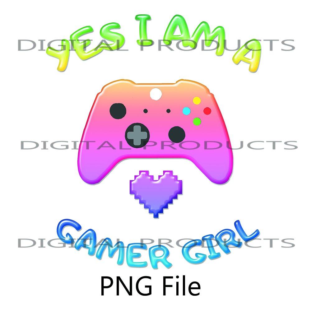 Yes i'am a Gamer Girl Colorful Gamepad Design Sublimation Digital Download PNG File