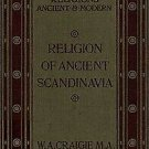 The Religion of Ancient Scandinavia by Sir William A. Craigie - Digital Book