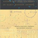 Secrets of Nature Astrology and Alchemy in Early Modern Europe by - Digital Book