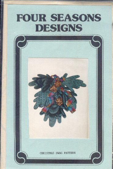 Sewing Pattern, Four Seasons Designs, Christmas Swag,
