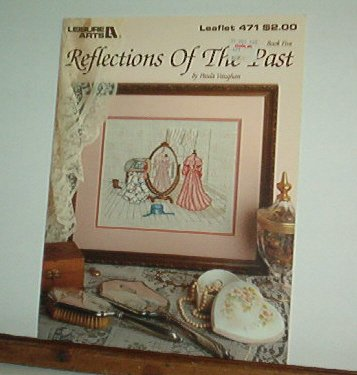 Cross Stitch Pattern REFLECTION OF THE PAST  Nearly new Very sweet