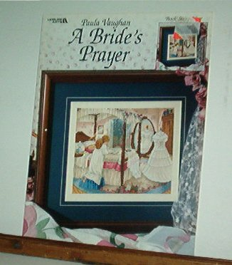 Cross Stitch Patterns, A BRIDE'S PRAYER,  A lovely gift for a bride, one color graph