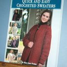 Crochet Patterns, Quick and Easy Sweaters, Women 5 designs, good looking and classic