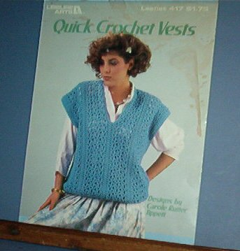 Crochet Patterns, Quick Vets, 4 designs for women, neat