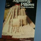 Afghans and Pillows for Knit and Crochet, 9 designs in sets, very nice